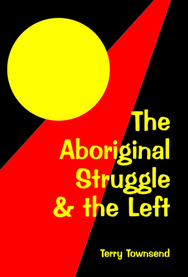 Aboriginal struggle and the left COVER