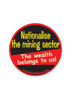 b_nationalise the mining sector