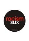b_racism%20sux.jpg