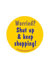 b_shut up & keep shopping