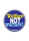 b_welfare%20not%20warfare.jpg